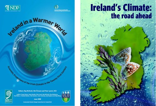 Two recent reports on future climate conditions in Ireland [both available online at  http://www.met.ie/publications/