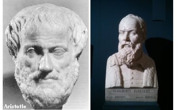 Aristotle and Galileo.