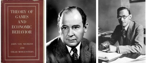 Theory of games and economic behavior. Centre: John von Neumann. Right: Oskar Morgenstern.